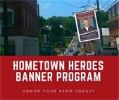 Honor Your Hometown Hero with a Banner!