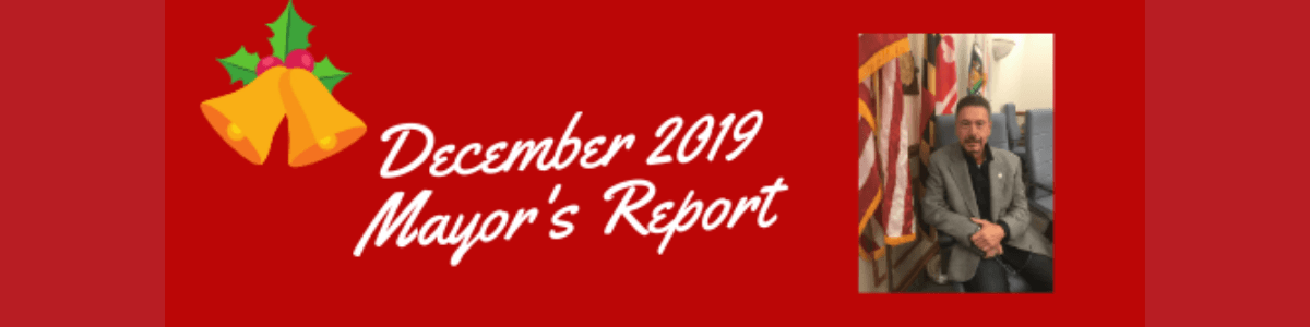 December Mayor's Report